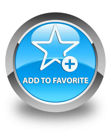 value add: Add to favorite glossy cyan blue round button Stock Photo