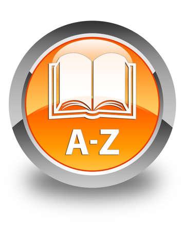 az: A-Z (book icon) glossy orange round button Stock Photo