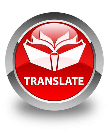 Translate glossy red round button
