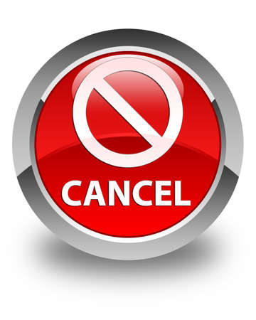 Cancel (prohibition sign icon) glossy red round button