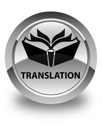 translator: Translation glossy white round button