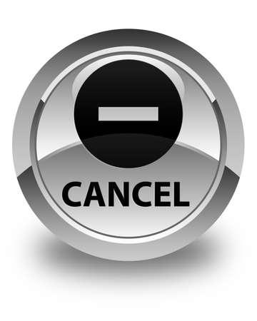 terminate: Cancel glossy white round button