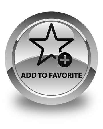 add: Add to favorite glossy white round button Stock Photo