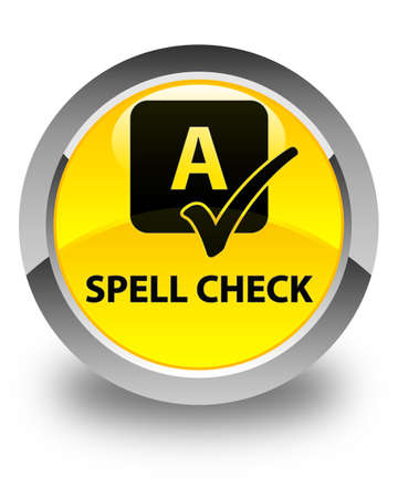 spell: Spell check glossy yellow round button