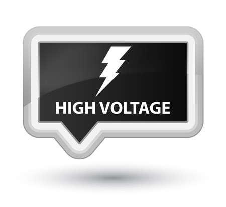 high voltage: High voltage (electricity icon) black banner button