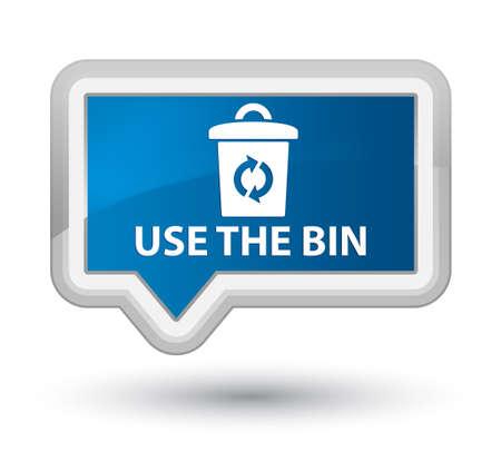 blue bin: Use the bin blue banner button Stock Photo