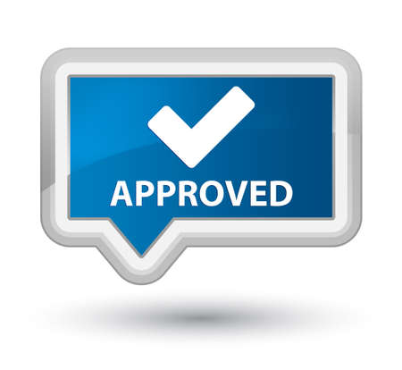 validate: Approved (validate icon) blue banner button