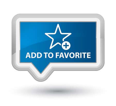 Zu den Favoriten hinzufügen blauen Banner Button