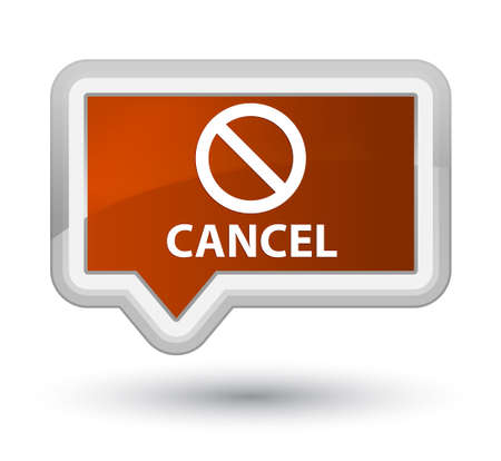 Cancel (prohibition sign icon) brown banner button