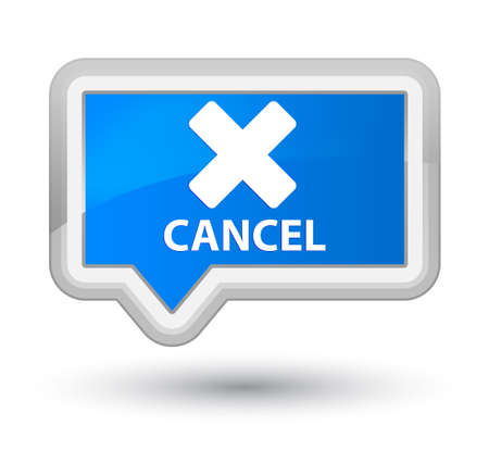 abort: Cancel cyan blue banner button