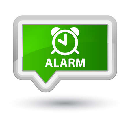 reminder: Alarm green banner button