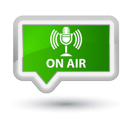 On air (mic icon) green banner button