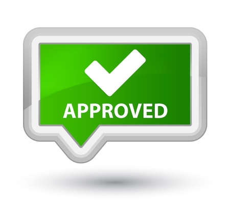 validate: Approved (validate icon) green banner button
