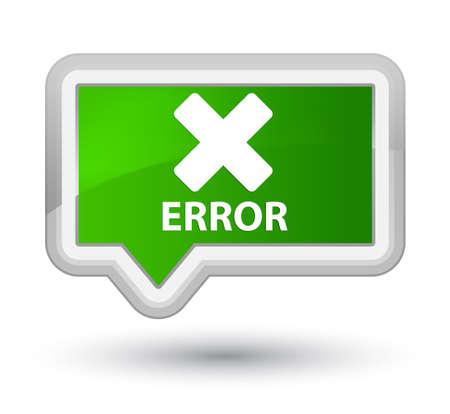 disagree: Error (cancel icon) green banner button