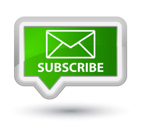 green button: Subscribe (email icon) green banner button