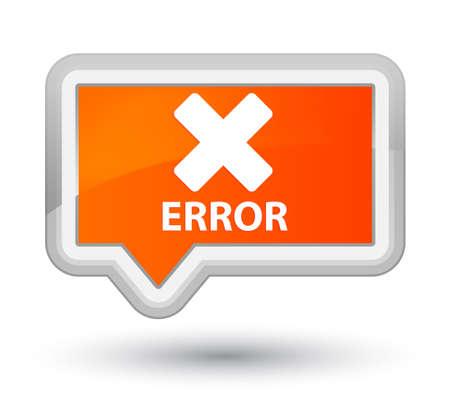 Error (cancel icon) orange banner button