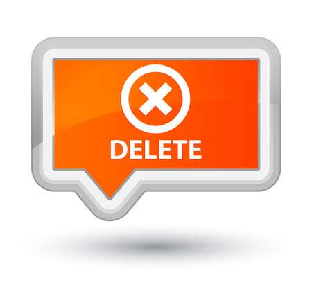 delete: Delete orange banner button