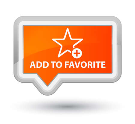 favorite: Add to favorite orange banner button