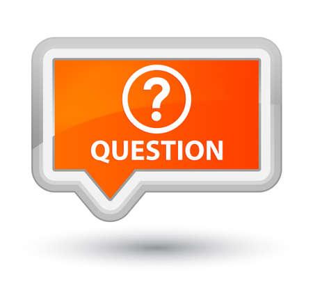 orange banner: Question orange banner button