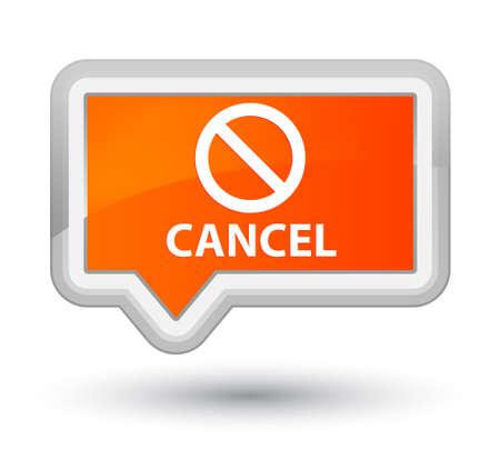 disagree: Cancel (prohibition sign icon) orange banner button
