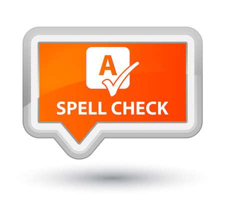 spell: Spell check orange banner button