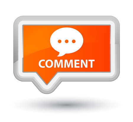 negotiate: Comment (conversation icon) orange banner button