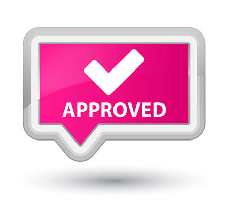 pink banner: Approved (validate icon) pink banner button