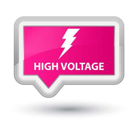 high voltage: High voltage (electricity icon) pink banner button