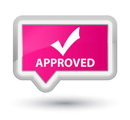 validate: Approved (validate icon) pink banner button