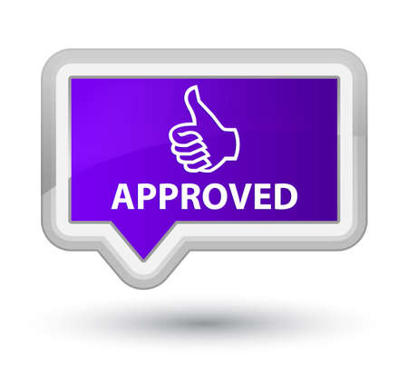 allow: Approved (thumbs up icon) purple banner button
