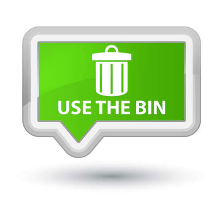 use: Use the bin (trash icon) soft green banner button