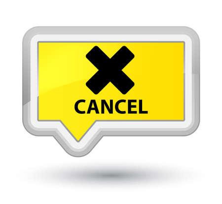 cancellation: Cancel yellow banner button
