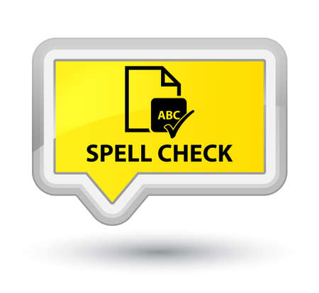 Spell check document yellow banner button