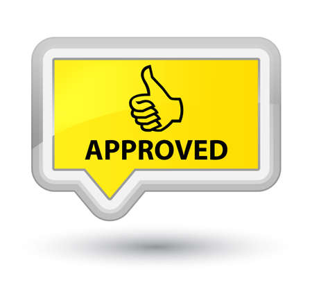 confirmed: Approved (thumbs up icon) yellow banner button