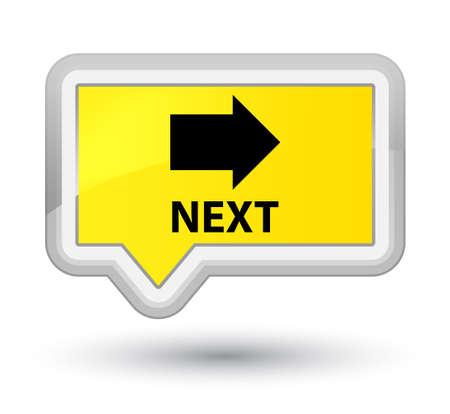 go forward: Next yellow banner button
