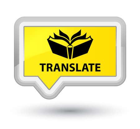 translate: Translate yellow banner button