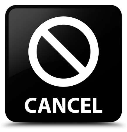cancel: Cancel (prohibition sign icon) black square button Stock Photo