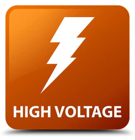 high voltage: High voltage (electricity icon) brown square button