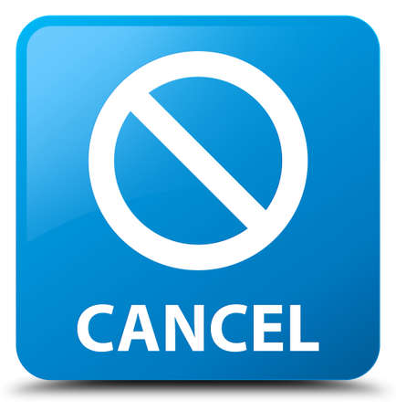 Cancel (prohibition sign icon) cyan blue square button