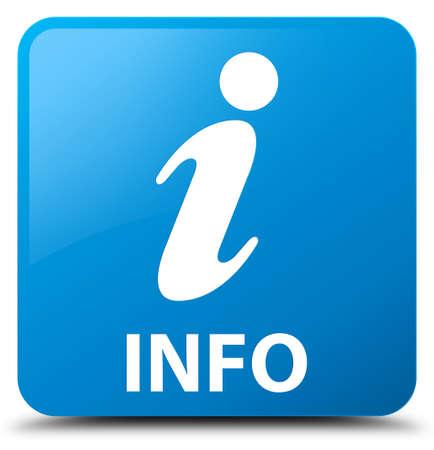 inquiry: Info cyan blue square button Stock Photo