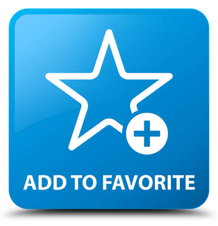 value add: Add to favorite cyan blue square button