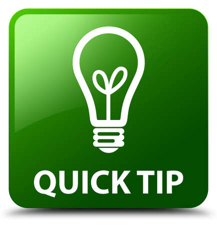 tip to tip: Quick tip (bulb icon) green square button Stock Photo