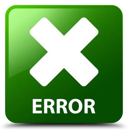 abort: Error (cancel icon) green square button Stock Photo