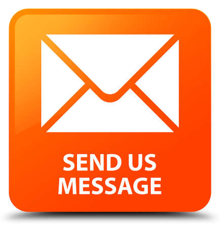 Send us message orange square button