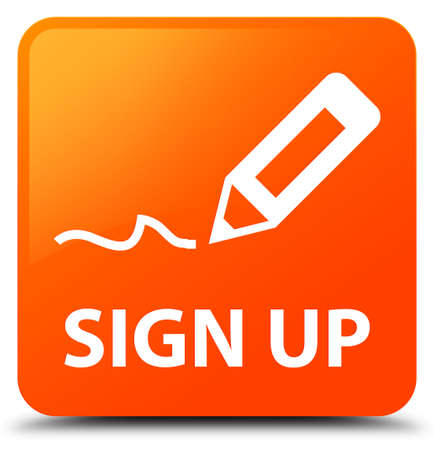 Sign Up Orange Square Button Stock Photo Picture And Royalty Free