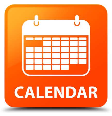 Calendar orange square button Stock Photo