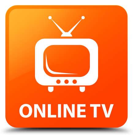 Online tv orange square button