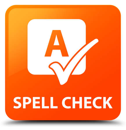 Spell check orange square button