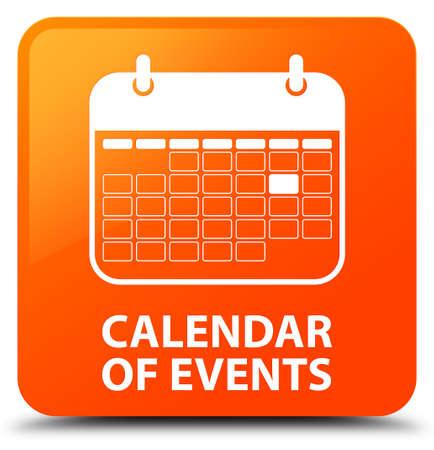 meses del a  ±o: Calendario de eventos de botón cuadrado de color naranja Foto de archivo