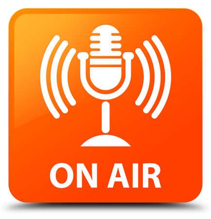 On air (mic icon) orange square button
